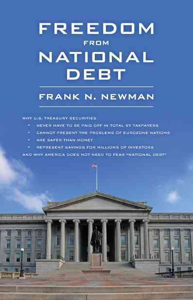 Freedom from National Debt By Newman, Frank N.