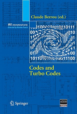 Codes and Turbo Codes By Berrou, Claude (EDT)